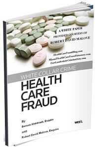 White Collar Crime: Healthcare Fraud